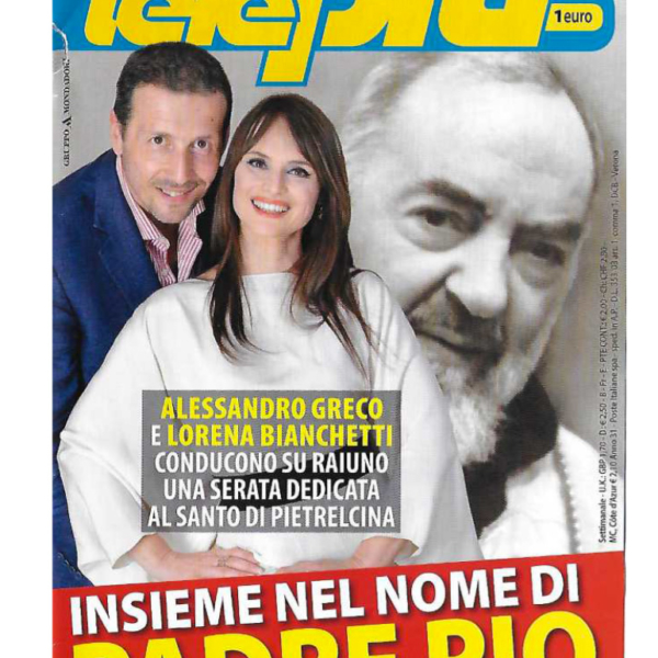 Una-voce-per-Padre-Pio-TelePiu-copertina-e-servizio-interno